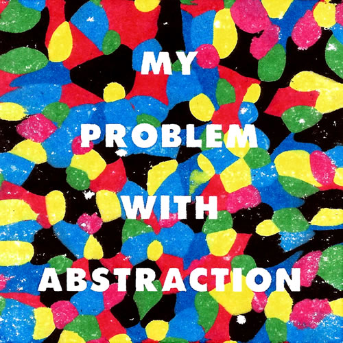 My problem with abstraction